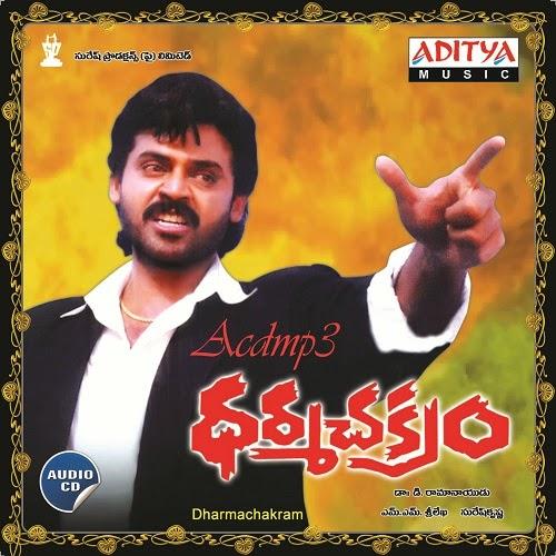 Venkatesh dharma chakram movie songs free download.