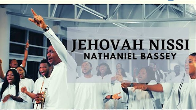 Download Jehovah Nissi Mp3, Video And Lyrics By Nathaniel Bassey