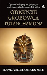 Odkrycie grobowca Tutanchamona - Howard Carter, Arthur Mace