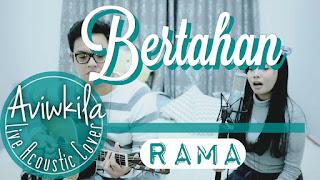 Rama - Bertahan (Cover Aviwkila)