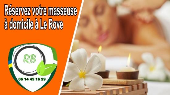 Réservez votre masseuse à domicile à Le Rove;