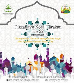 Dirgahayu Kota Tarakan Ke-22 by Masjid Darun Najah - Kajian Islam Tarakan