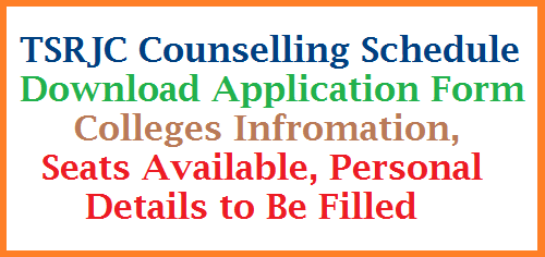 TSRJC Admission Counselling Schedule Colleges Information and Required Documents Telangana Residential Educational Society issued Schedule for Admission Counselling Colleges Information Required Documents Details Counselling Dates Counselling Application Form Check List Groups Details District wise MPC BPC, MEC tsrjc-admission-counselling-schedule-application-form-documents-download