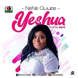 Nene Olajide - Yeshua [Komai na naka ne] Lyrics
