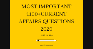 Most Important 1100+ Current Affairs Questions 2020 For all State PSC,TGT,TET,SSC