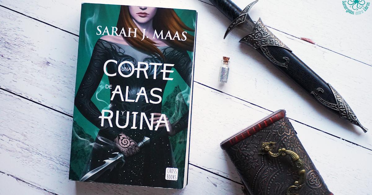 Sumergidos entre libros: Una corte de alas y ruina (Sarah