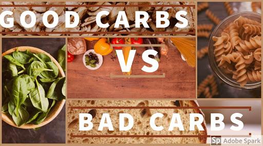 GOOD CARBS V/S BAD CARBS (CARBOHYDRATES)