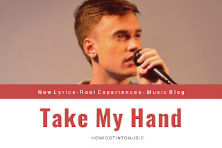 Take My Hand-New Lyrics  By George Hentu