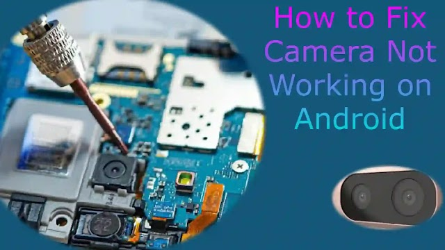 Can't connect to the camera - How to Fix Camera Not Working on Android