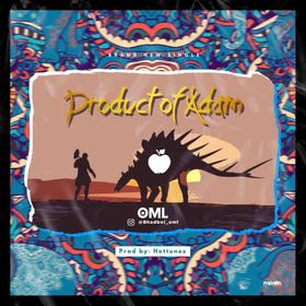 MUSIC: OML - Product Of Adam