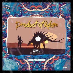 MUSIC: OML - Product Of Adam