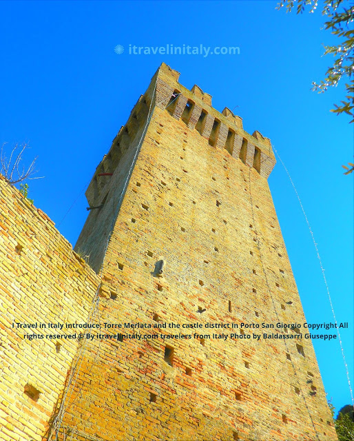 I Travel in Italy Torre Merlata and the castle district in Porto San Giorgio Copyright All rights reserved © By itravelinitaly.com travelers from Italy Photo OnGoogleMaps by Baldassarri Giuseppe