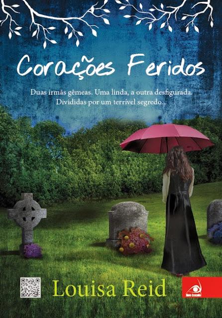 Corações Feridos- Louisa Reid
