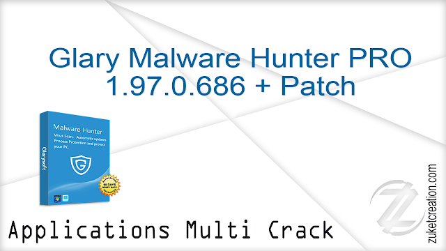 Glary Malware Hunter PRO 1.97.0.686 + Patch