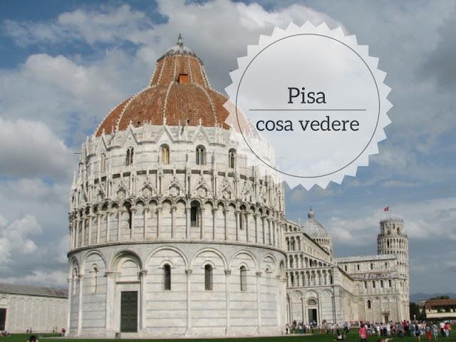 Cosa vedere a Pisa ed intorni in due giorni: Piazza dei Miracoli