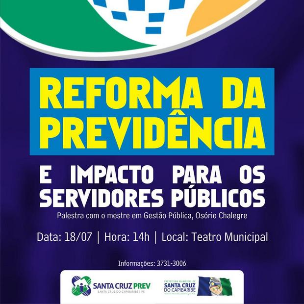 Reforma da Previdência e impactos para servidores públicos será tema de palestra em Santa Cruz do Capibaribe