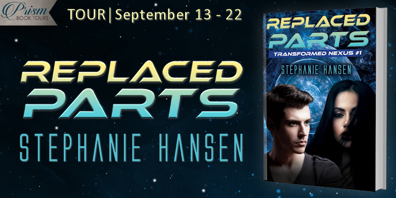 We're launching the Book Tour for REPLACED PARTS by Stephanie Hansen!