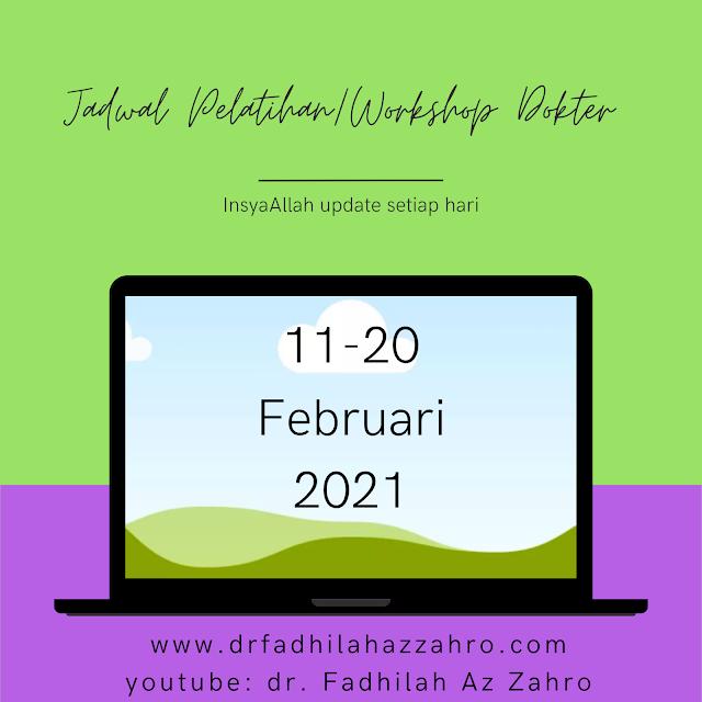 Jadwal Pelatihan/ Workshop Dokter 11-20 Februari 2021