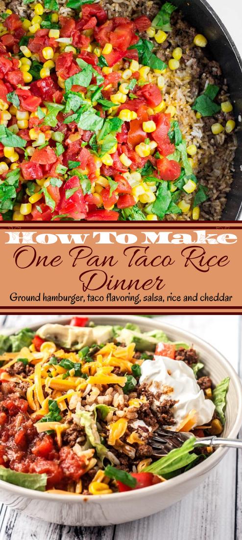 One Pan Taco Rice Dinner #dinnerrecipe #food #amazingrecipe #easyrecipe