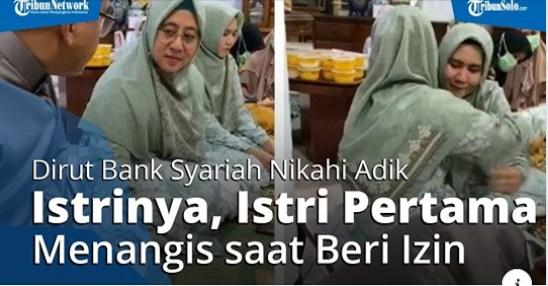 Viral Video Dirut Bank Syariah Nikahi Adik Istrinya, Istri Pertama Menangis saat Beri Izin
