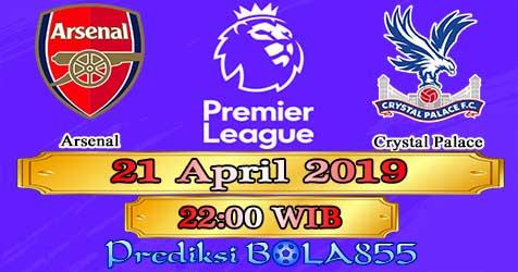 Prediksi Bola855 Arsenal vs Crystal Palace 21 April 2019