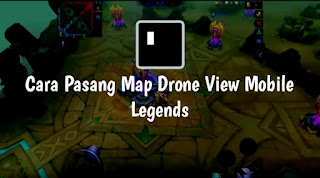 Cara Pasang Map Drone View