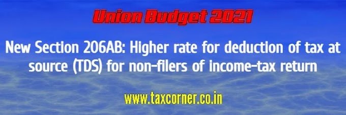 New Section 206AB: Higher rate for deduction of tax at source (TDS) for non-filers of income-tax return