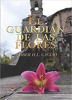 El Guardián de las Flores - Rober H.L.Cagiao