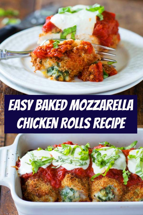 This recipe for Baked Mozzarella Chicken Rolls is easy to make, delicious, and beautiful! #easymeals #easyrecipes #chicken #chickenrolls #mozzarella #bakedchicken
