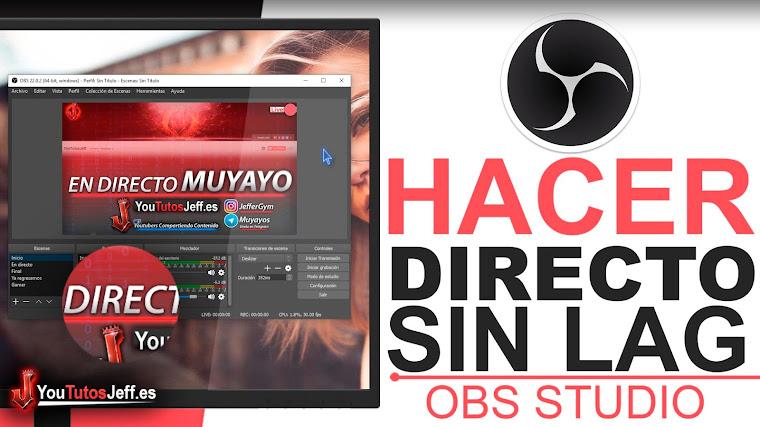 Como Hacer un Directo con OBS STUDIO en YOUTUBE SIN LAG 2019