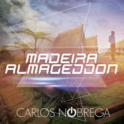 "Carlos Nóbrega Unveils New Track ""Almageddon: Madeira"""