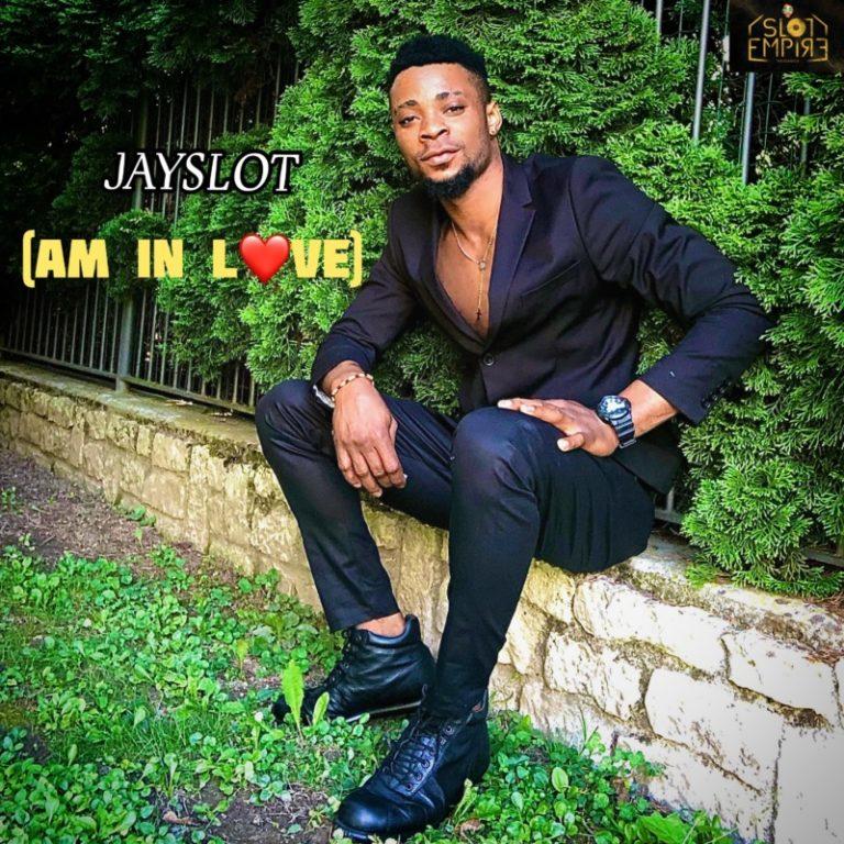 "[Audio + Video] Jayslot – ""Am In Love"" #Arewapublisize"