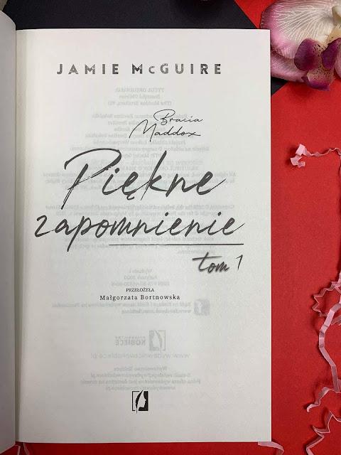 """""""Piękne zapomnienie"""" Jamie McGuire"""