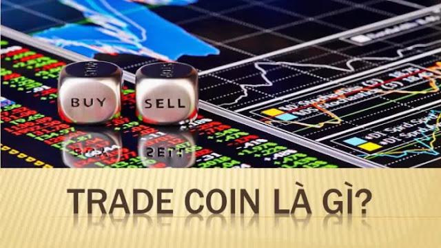 Trade Coin là gì? Tìm hiểu các định nghĩa và khái niệm cơ bản