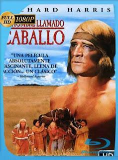 Un Hombre Llamado Caballo (1970)HD [1080p] Latino [GoogleDrive] SilvestreHD