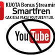 bacabece.com: SF Bonus Video Streaming Smarfren, Gak Bisa Youtube?