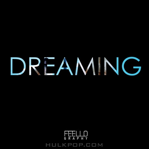 Feellography – Dreaming – Single