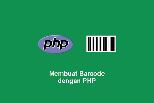 Membuat Barcode dengan PHP