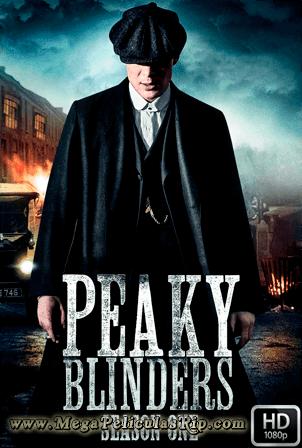 Peaky Blinders Temporada 1 [1080p] [Latino-Ingles] [MEGA]
