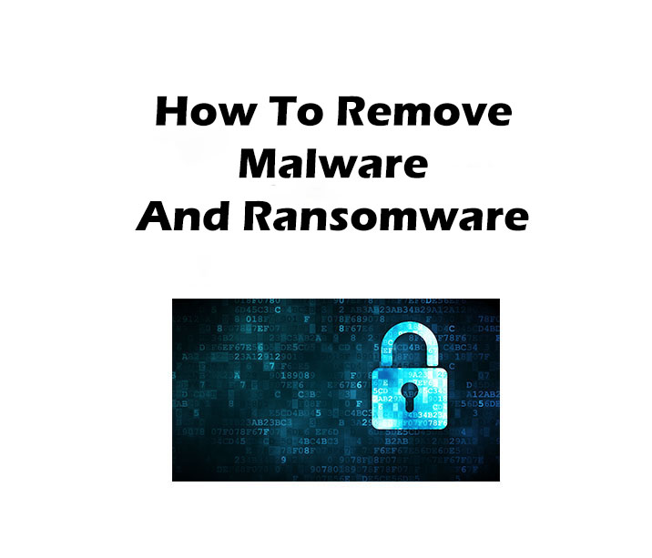 how to remove malware and ransomware