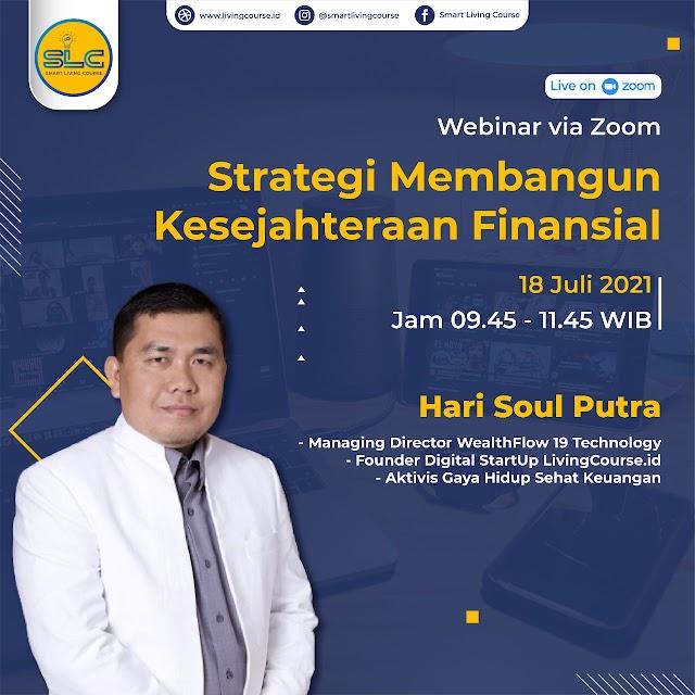 Strategi Membangun Kesejahteraan Finansial Bersama Hari Soul Putra