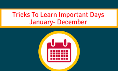 Tricks To Learn Important Days: January- December