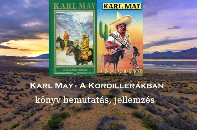 Karl May A Kordillerákban könyv bemutatás, jellemzés