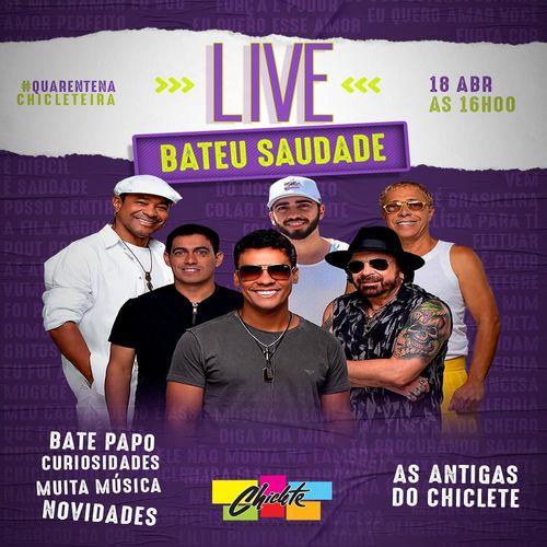 Chiclete com Banana - Live Bateu Saudade - #FicaEmCasa - Abril - 2020