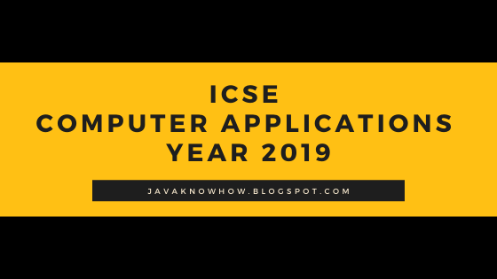ICSE 2019 computer application solved paper