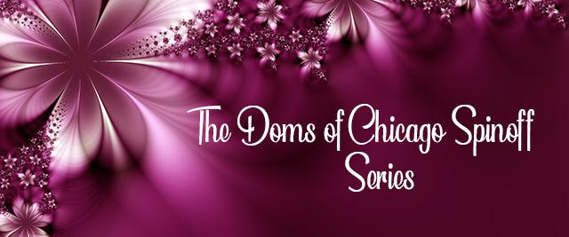 http://www.dakotatraceauthor.com/2007/01/doms-of-chicago-serial-story.html