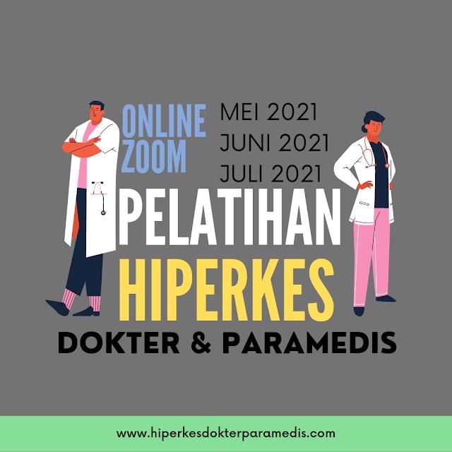 Pelatihan HIPERKES DOKTER & PARAMEDIS 2021  Online via ZOOM