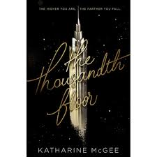 The Thousandth Floor by Katharine McGee | Cover Love