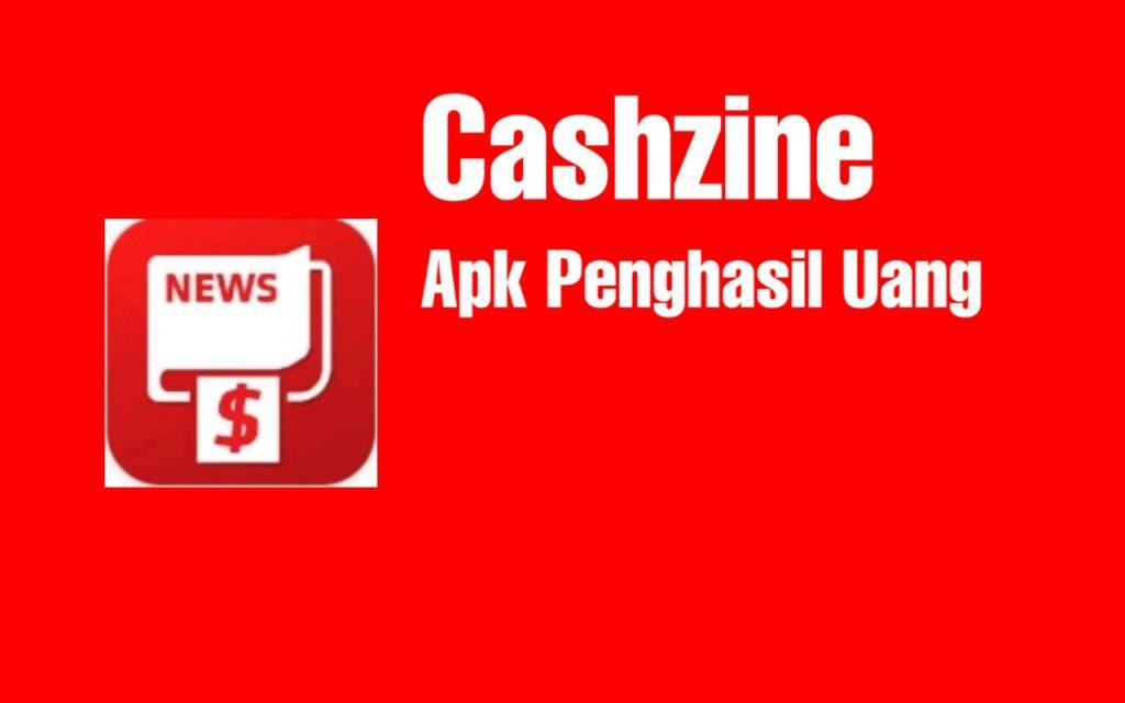 Apakah Aplikasi Cashzine Aman Dan Terbukti Membayar Droidide