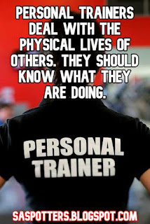 Personal trainers deal with the physical lives of others. They should know what they are doing.